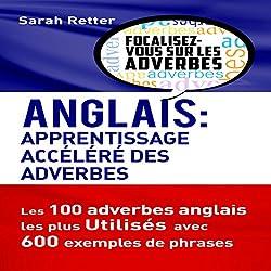 Anglais: Apprentissage Accéléré des Adverbes