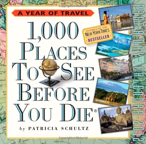 1000 Places (1,000 Places to See Before You Die 2012 Calendar)