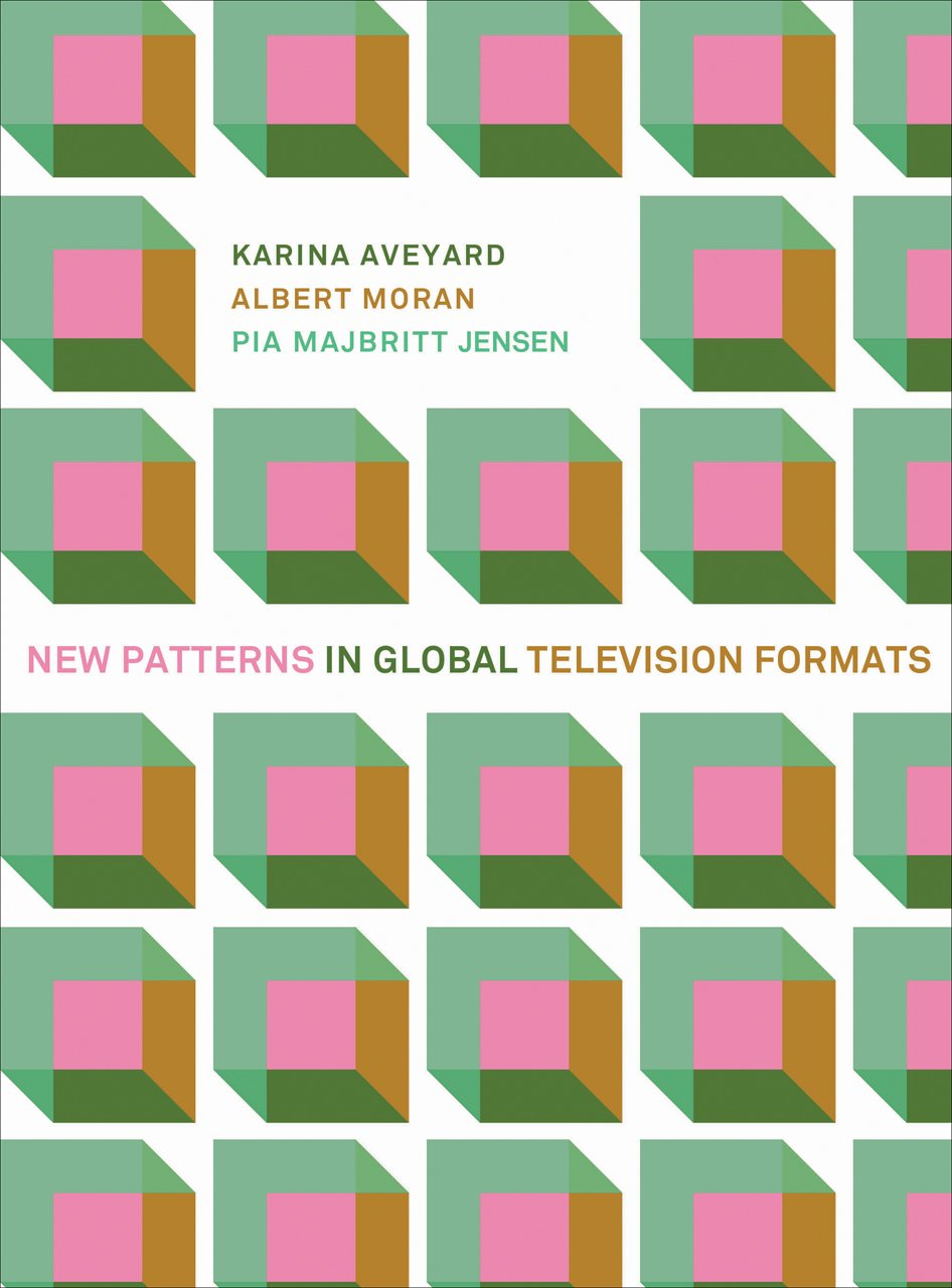 Read Online New Patterns in Global Television Formats pdf epub