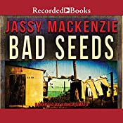 Bad Seeds | Jassy Mackenzie
