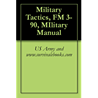 Military Tactics, FM 3-90, MIlitary Manual