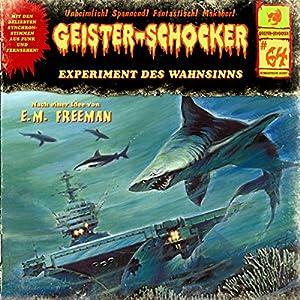 Experiment des Wahnsinns (Geister-Schocker 64) Hörspiel