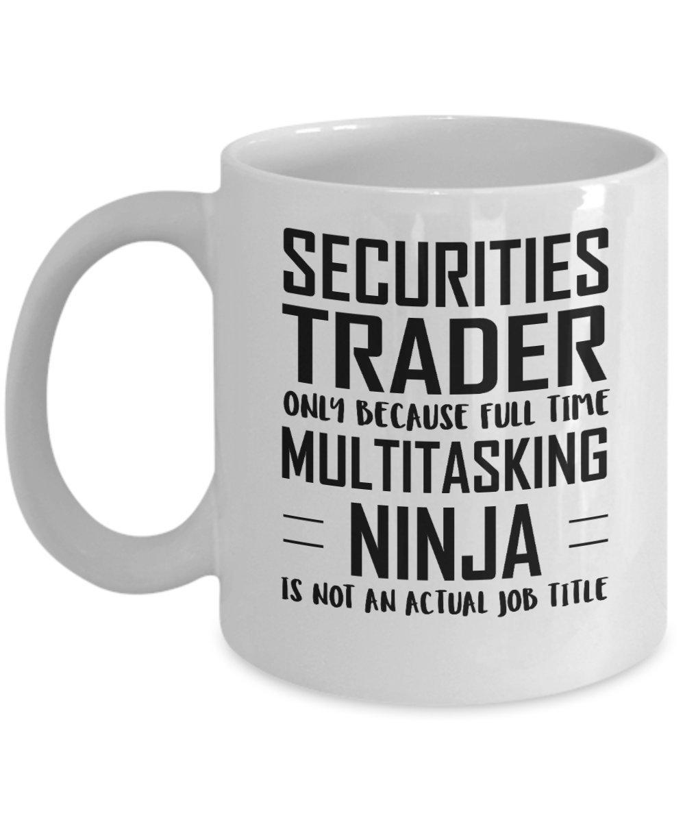 Amazon.com: Securities trader Coffee Mug - Full Time ...