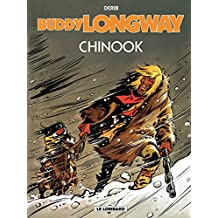 Buddy Longway - tome 1 - Chinook (French Edition)