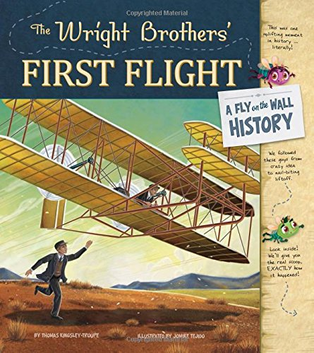 The Wright Brothers' First Flight: A Fly on the Wall History ebook