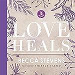 Love Heals | Becca Stevens