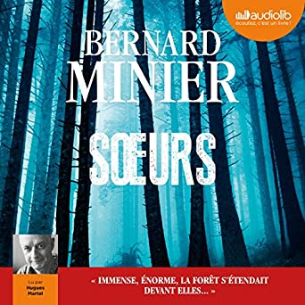 Amazon Com Sœurs Audible Audio Edition Bernard Minier