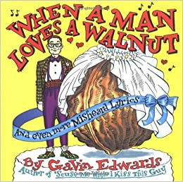 when a man loves a walnut by author gavin edwards published on november 1997