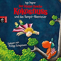 Der kleine Drache Kokosnuss und das Vampir-Abenteuer (Der kleine Drache Kokosnuss 13)