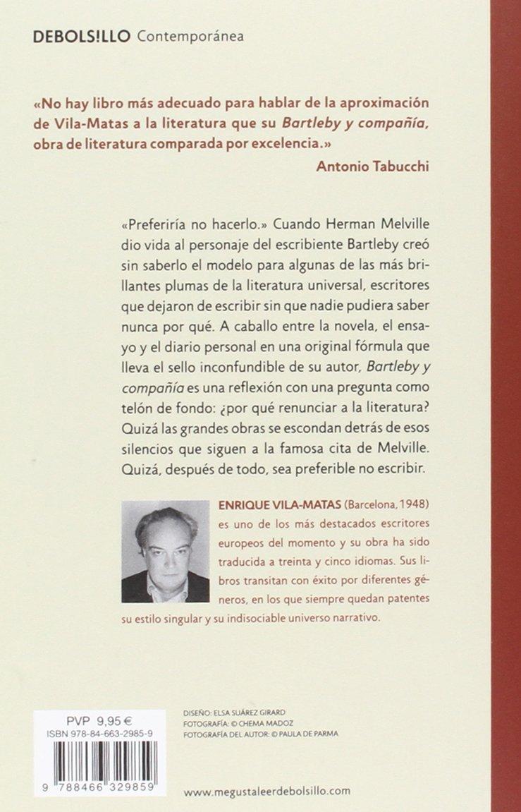 Bartleby y compañia / Bartleby and Company (Spanish Edition): Enrique Vila-Matas: 9788466329859: Amazon.com: Books