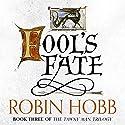 Fool's Fate: The Tawny Man Trilogy, Book 3   Livre audio Auteur(s) : Robin Hobb Narrateur(s) : Nick Taylor