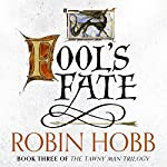 Fool's Fate: The Tawny Man Trilogy, Book 3 | Robin Hobb