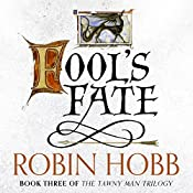 Fool's Fate: The Tawny Man Trilogy, Book 3 | Robin Hobb