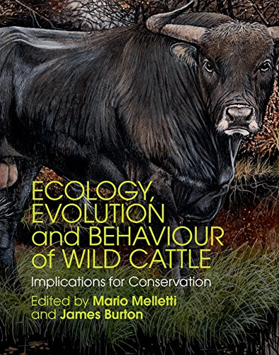 Download Ecology, Evolution and Behaviour of Wild Cattle: Implications for Conservation Pdf