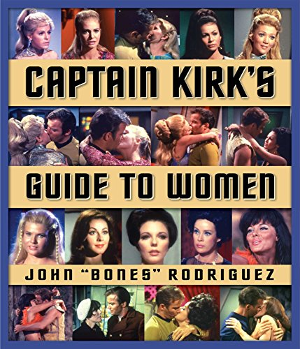 Captain Kirk's Guide to Women (Star Trek) (English Edition)