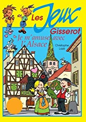 Jeux - je m'amuse avec l'Alsace