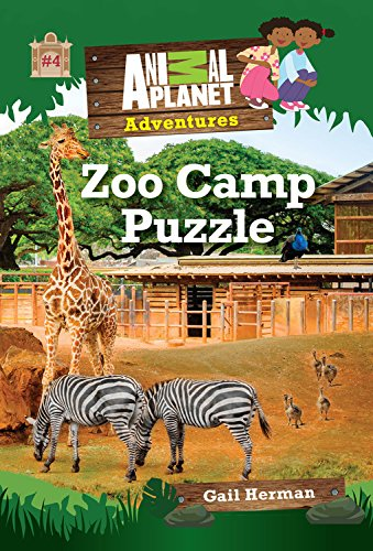 Zoo Camp Puzzle (Animal Planet Adventures Chapter Book #4 (Animal Planet Adventures Chapter Books) (Volume 4)