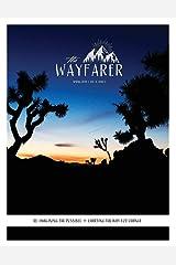 The Wayfarer Magazine: Spring 2019 Paperback