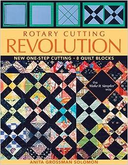 Rotary Cutting Revolution: New One-Step Cutting, 8 Quilt Blocks ... : cutting quilt squares - Adamdwight.com