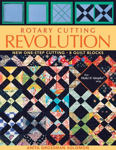 Rotary Cutting Revolution: New One-Step Cutting, 8 Quilt Blocks pdf