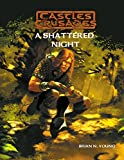 img - for Castles & Crusades A Shattered Night book / textbook / text book