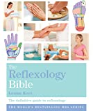 The Reflexology Bible: Godsfield Bibles (Godsfield Bible Series)