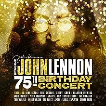 Imagine: John Lennon 75th Birthday Concert [2 CD]