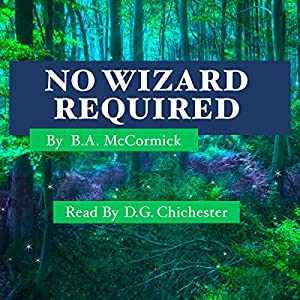 No Wizard Required Audiobook