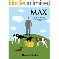 Max: The Story of a Dog Who Thought He Was a Cow