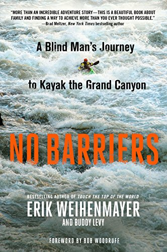 Water Mens Journey (No Barriers: A Blind Man's Journey to Kayak the Grand Canyon)