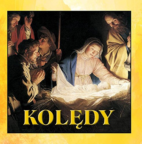 (Koledy (Polish Christmas Songs. Christmas Carols from)