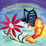 Peces, Flores y Mariposas/ Fish, Flowers and Butteflies, Marta Curti, 9962629462