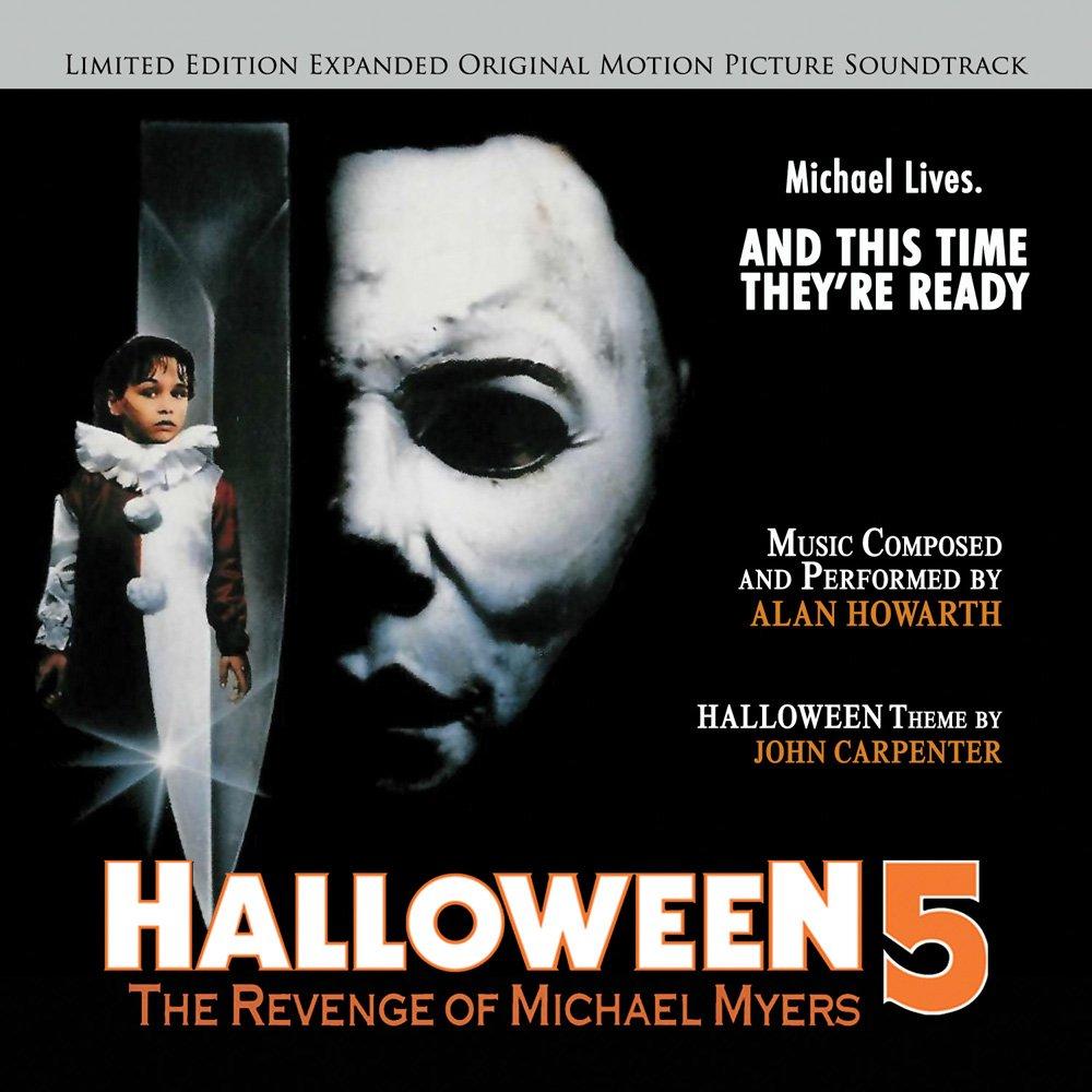 Alan Howarth, John Carpenter - Halloween 5-The Revenge of Michael ...
