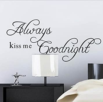 Quote U0026quot; Alway Kiss Me Goodnightu0026quot; Saying Art Wall ...