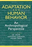 img - for Adaptation and Human Behavior: An Anthropological Perspective (Evolutionary Foundations of Human Behavior Series) book / textbook / text book