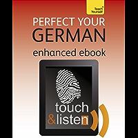 Perfect Your German: Teach Yourself: Audio eBook (Teach Yourself Audio eBooks) (English Edition)
