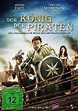 Der König der Piraten - Die unglaubliche Reise des Sir Francis Drake