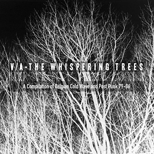 Whispering Trees - The Whispering Trees (A Compilation Of Belgian Cold Wave & Post Punk79-86) / Various (United Kingdom - Import)