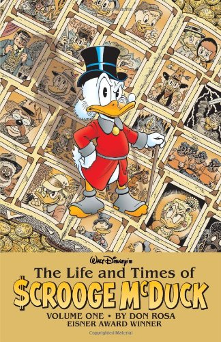 The Life and Times Of Scrooge McDuck: Volume 1 (Walt Disney's the Life and Times of Scrooge Mcduck) (The Life And Times Of Scrooge Mcduck)