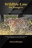 Wildlife Law for Rangers