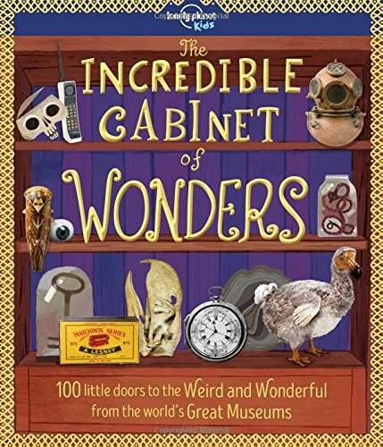 The Incredible Cabinet of Wonders (Lonely Planet Kids) pdf