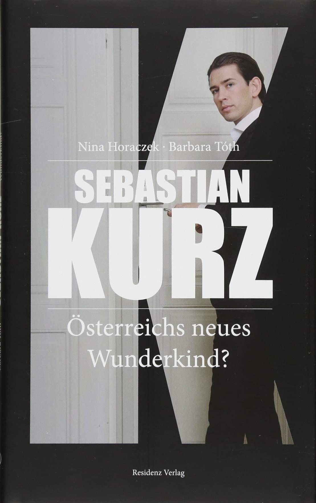 Zweite Biografie Uber Bundeskanzler Sebastian