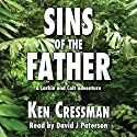 Sins of the Father: Larkin and Colt, Book 3 Audiobook by Ken Cressman Narrated by David J. Paterson
