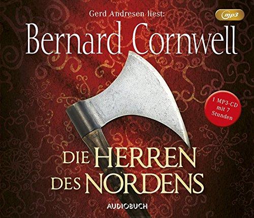Bernard Cornwell - Die Herren des Nordens (Uhtred 3)