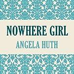 Nowhere Girl | Angela Huth