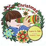 Christmas Kaleidoscope, Larry G. Toft, 1612252400