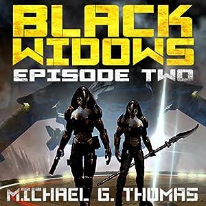 Black Widows: Episode 2 Audiobook