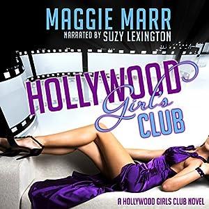 Hollywood Girls Club Audiobook