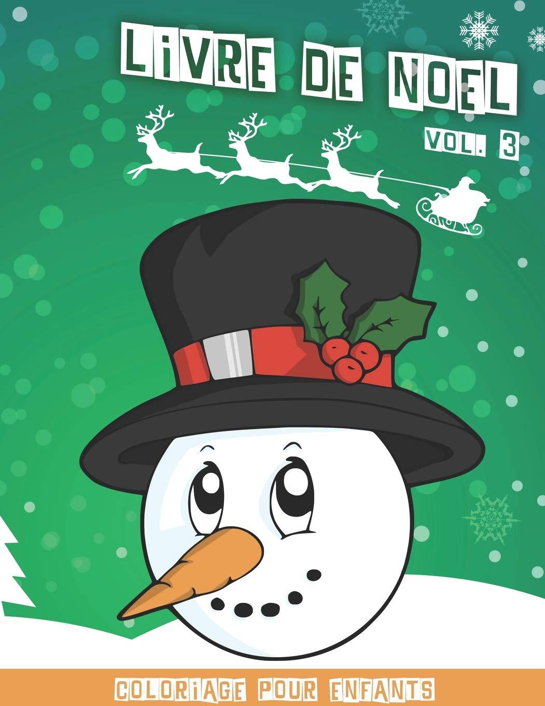 Livre de Noël: Cahier de coloriage de noël pour enfants   Volume 3