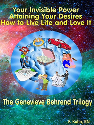 The Genevieve Behrend Trilogy Your Invisible Power Attaining Your